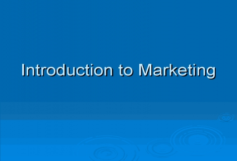 Introduction to Marketing and Sales