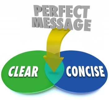 Communicate Clear and Concise Messages